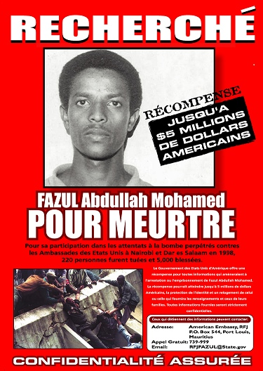 Wanted poster for Fazul Abdullah Mohammed  Issued by the Rewards for Justice Program